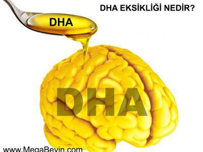 DHA Eksikliği nedir? DHA Eksikliğinde Neler Yapılır?